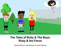 The Tales of Ruby & the Boys: Ruby & the Fence