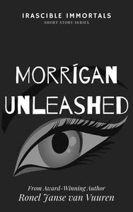 Morrígan Unleashed