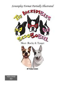 The Incredibles Scoobobell Meet Rocky & Target