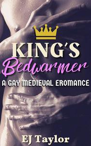 King's Bedwarmer: A Gay Medieval Romance