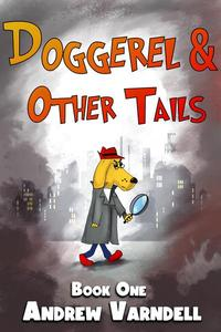 Doggerel and Other Tails