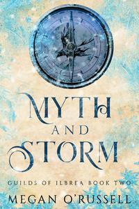 Myth and Storm