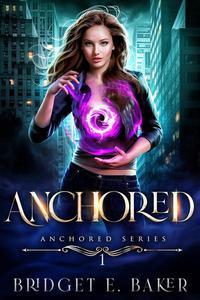 Anchored: An Urban Fantasy