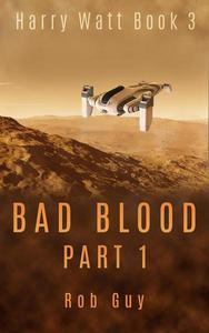 Bad Blood Part 1