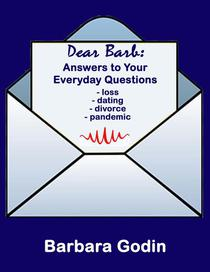 Dear Barb: Answers to Your Everyday Questions
