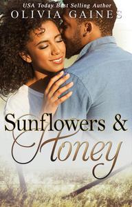 Sunflowers and Honey