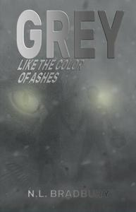 Grey Like the Color of Ashes