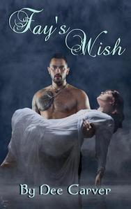 Fay's Wish
