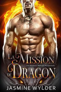 La Mission du Dragon
