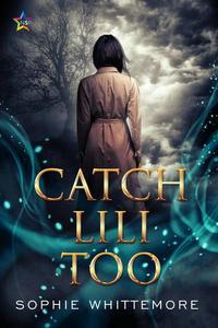 Catch Lili Too