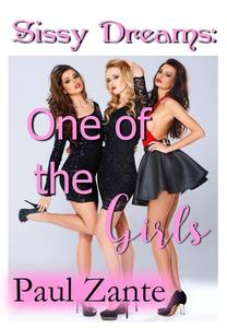 Sissy Dreams: One of the Girls