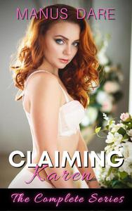Claiming Karen: The Complete Series