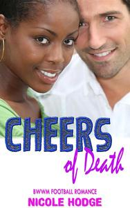 Cheers of Death:  BWWM Football Romance