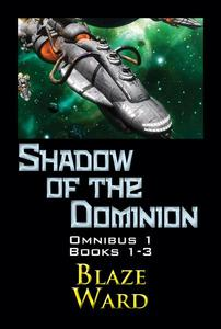Shadow of the Dominion Omnibus 1
