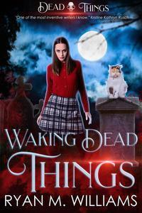 Waking Dead Things