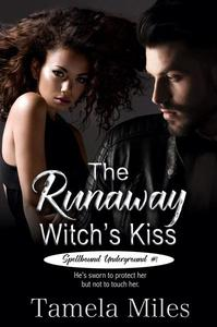 The Runaway Witch's Kiss