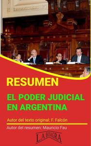 Resumen de El Poder Judicial en Argentina