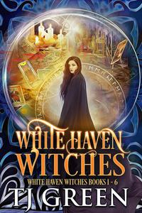 White Haven Witches: Books 1 - 6