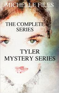 Tyler Series - The Complete Collection