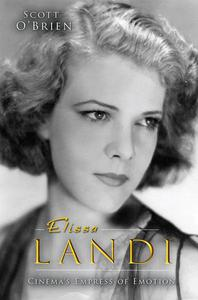 Elissa Landi: Cinema's Empress of Emotion