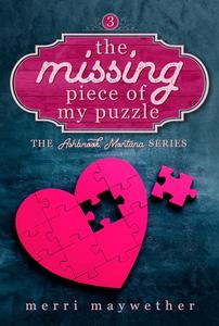 The Missing Piece of My Puzzle: A Small Town Sweet Romance