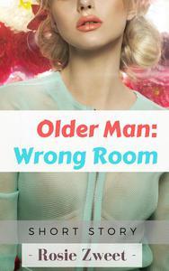 Older Man: Wrong Room