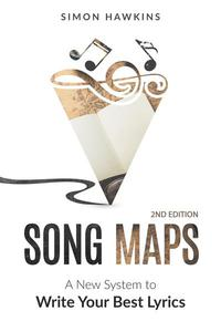 Song Maps - A New System to Write Your Best Lyrics