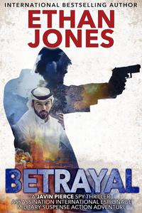 Betrayal: A Javin Pierce Spy Thriller