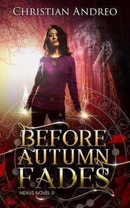 Before Autumn Fades