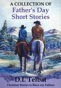 Father's Day Short Stories: A Collection