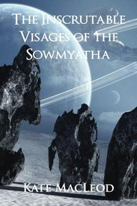 The Inscrutable Visages of the Sowmyatha