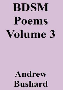 BDSM Poems Volume 3