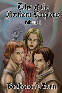 Tales of the Northern Kingdoms volume 1