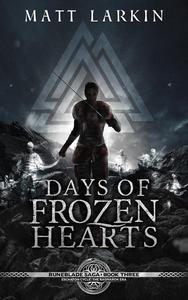 Days of Frozen Hearts: Eschaton Cycle