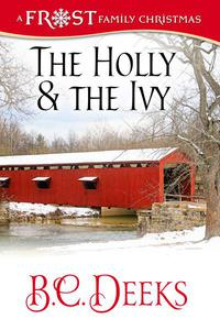 The Holly & The Ivy: Frost Family Christmas