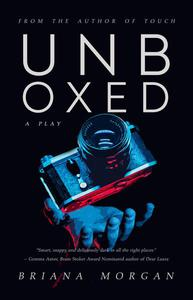 Unboxed: A Play