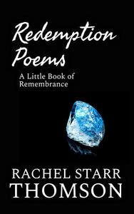 Redemption Poems: A Little Book of Remembrance