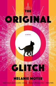 The Original Glitch