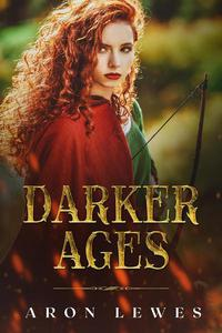 The Darker Ages