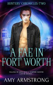 A Fae in Fort Worth