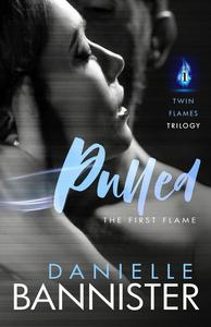 Pulled: Book 1-The First Flame