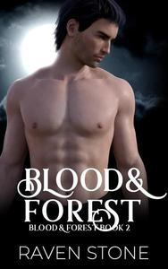 Blood and Forest: Blood and Forest Book 2