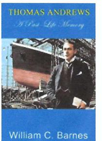 THOMAS ANDREWS: A Past-Life Memory