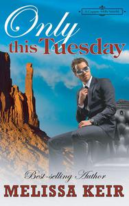 Only This Tuesday: A Copper Mills Novella