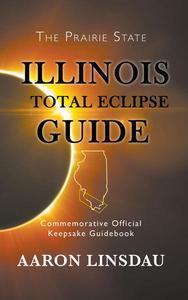 Illinois Total Eclipse Guide 2017
