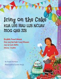 Icing on the Cake - English Food Idioms (Hmong-English)