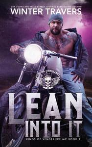 Lean Into It
