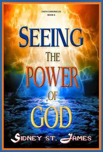 Seeing the Power of God