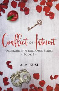 Conflict of Interest: Orchard Inn Romance Series Book 2