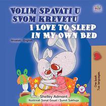 Volim spavati u  svomu krevetu I Love to Sleep in My Own Bed
